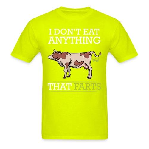 I don't eat anything that farts