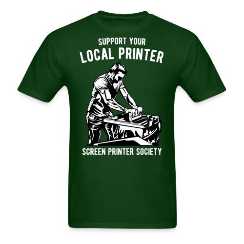 Support your local printer - screen printer society