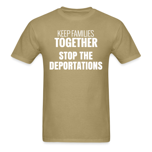 Keep families together stop the deportations