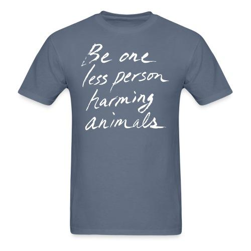 Be one less person harming animals