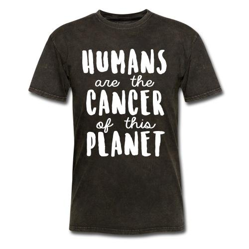 Humans are the cancer of this planet