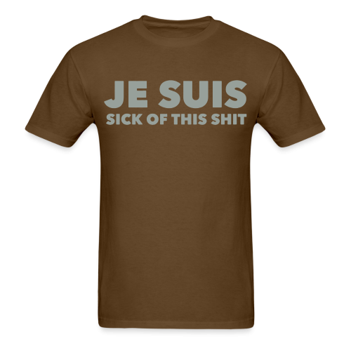 Je suis sick of this shit
